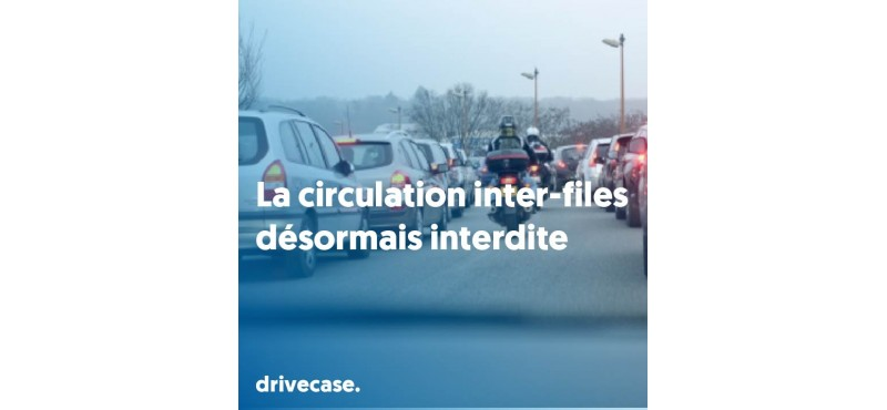 La circulation inter-files désormais interdite